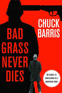 Bad Grass Never Dies