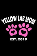Yellow Lab Mom Est  2019