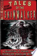 Tales of the Skinwalker