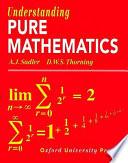 Understanding Pure Mathematics