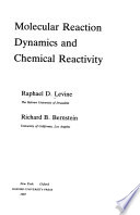 Molecular Reaction Dynamics and Chemical Reactivity