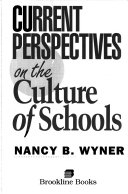 Current Perspectives on the Culture of Schools