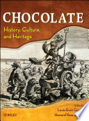 """Chocolate: History, Culture, and Heritage"" by Louis E. Grivetti, Howard-Yana Shapiro"