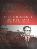 The Crucible In History And Other Essays Book