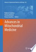 Advances in Mitochondrial Medicine
