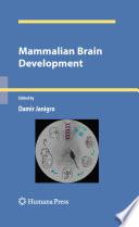 Mammalian Brain Development Book PDF