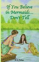 If You Believe in Mermaids... Don't Tell Pdf/ePub eBook
