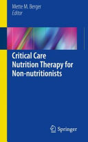 Critical Care Nutrition Therapy for Non nutritionists Book