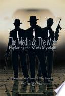 The Media And The Mob