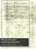 Ethical Principles Underlying Education