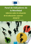 Panel de indicadores de la movilidad. Informe sobre la situación de la educación superior 2018/19. Informe de Eurydice