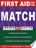 First Aid for the Match  Insider Advice from Students and Residency Directors Book