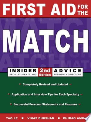 Download First Aid for the Match: Insider Advice from Students and Residency Directors online Books - godinez books