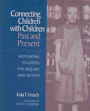 Connecting Children with Children  Past and Present Book PDF