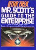 Mr. Scott's Guide to the Enterprise Book