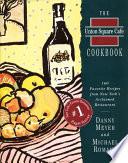 The Union Square Cafe Cookbook