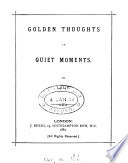 Golden Thoughts In Quiet Moments