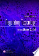 Regulatory Toxicology, Third Edition