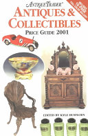 The Antique Trader s Antiques and Collectibles Price Guide  2001