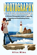 Photography Tips For Beginners Book PDF