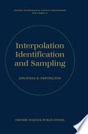 Interpolation, Identification, and Sampling