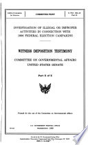 106 1 Committee Print  Investigation Of Illegal Or Improper Activities In Connection With 1996 Federal Election Campaigns  Witness Deposition Testimony  S  Prt  106 30  Part 10 of 10  1999