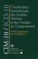 Classification internationale des troubles mentaux et des troubles du comportement