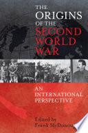 The Origins of the Second World War  An International Perspective