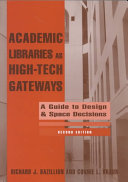 Academic Libraries as High-tech Gateways