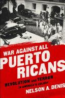 War Against All Puerto Ricans [Pdf/ePub] eBook