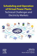 Scheduling and Operation of Virtual Power Plants