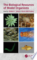 The Biological Resources of Model Organisms