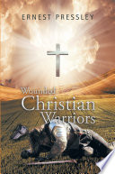 Wounded Christian Warriors