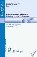 Bioceramics And Alternative Bearings In Joint Arthroplasty Book PDF