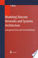 Modeling Telecom Networks and Systems Architecture