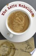 The Latte Rebellion Book PDF