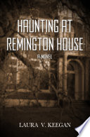 Haunting at Remington House