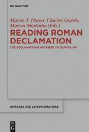 Reading Roman Declamation