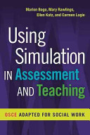 Using Simulation in Assessment and Teaching