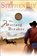 The Mustang Breaker [Pdf/ePub] eBook