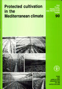 Protected Cultivation in the Mediterranean Climate