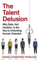 The Talent Delusion [Pdf/ePub] eBook