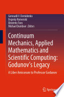 Continuum Mechanics  Applied Mathematics and Scientific Computing  Godunov s Legacy