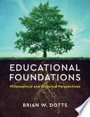 Educational Foundations