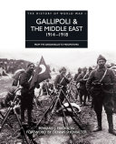 Gallipoli & the Middle East 1914–1918