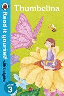 Thumbelina - Read it Yourself with Ladybird