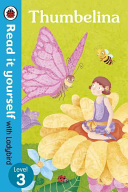 Thumbelina   Read it Yourself with Ladybird