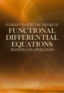 Introduction to the Theory of Functional Differential Equations