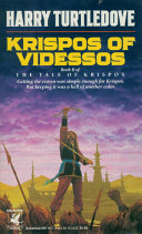 Krispos of Videssos (The Tale of Krispos, Book Two)