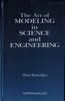 The Art of Modeling in Science and Engineering with Mathematica
